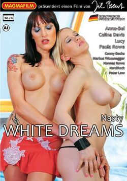 White Dreams- Nasty