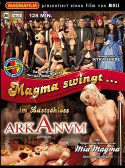 Magma Swingt...Im Lustschloss Ark Anum
