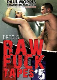 Eric's Raw Fuck Tapes #05