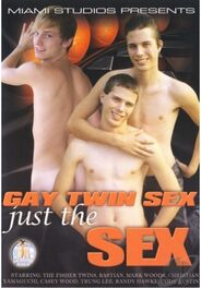 Gay Twin Sex Just The Sex