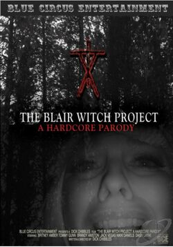 The Blair Witch Project: A Hardcore Parody