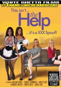This Isn\'t The Help It\'s A XXX Spoof