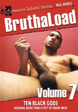 BruthaLoad Vol 7