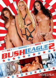 Bush League # 2