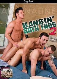 Bangin' Both Ends #02