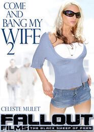 Come And Bang My Wife # 2
