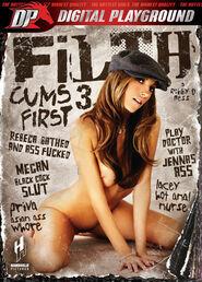 Filth Cums First #03