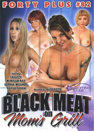 Forty Plus #82 - Black Meat On Mom's Grill