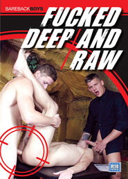 Fucked Deep And Raw
