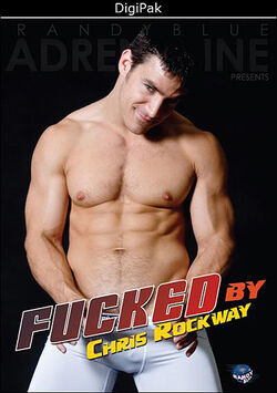 Fucked By Chris Rockway