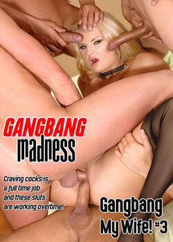 Gangbang My Wife! #03
