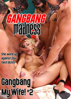 Gangbang My Wife! #02