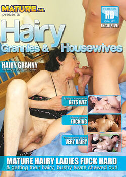 Hairy Grannies & Housewives