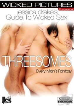 Jessica Drake\'s Guide To Wicked Sex: THREESOMES