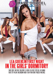Lea Guerlin First Night In The Girls Dormitory