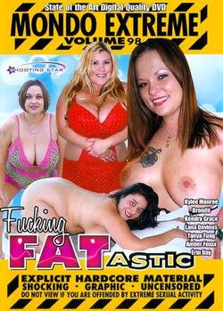 Mondo Extreme #98 - Fucking Fatastic