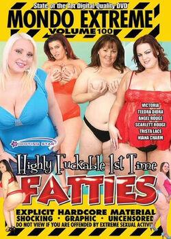 Mondo Extreme #100: Highly Fuckable Fatties