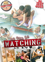 No One Is Watching