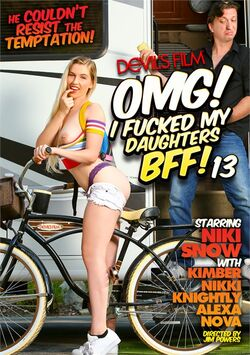 OMG! I Fucked My Daughters BFF!  #13