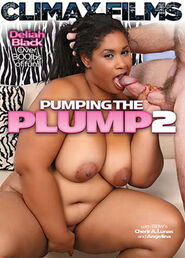Pumping The Plump #02
