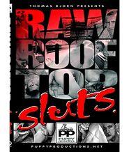 Raw Roof Top Sluts