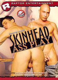 Skin Head Ass Play