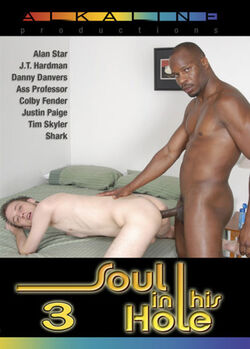 Soul In His Hole #3