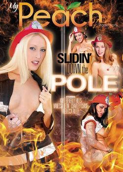 Slidin' Down The Pole