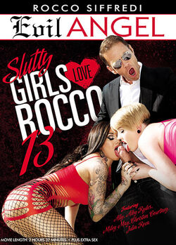 Slutty Girls Love Rocco #13