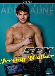 Sex With Jeremy Walker