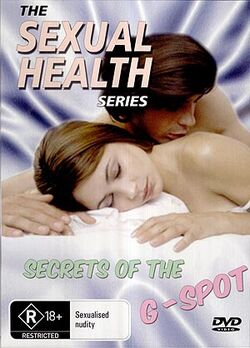 The Sexual Health Series: Secrets Of The G-Spot