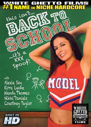 This Isn\'t Back To School It\'s A XXX Spoof
