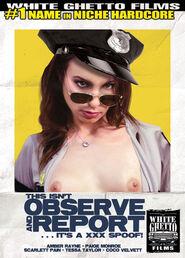 This Isn\'t Observe & Report It\'s A XXX Spoof