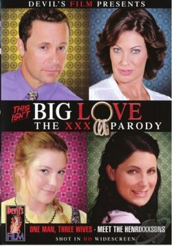 This Isn't Big Love The XXX Parody