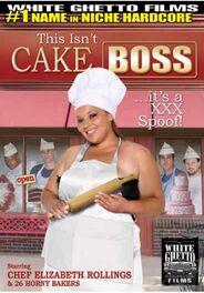 This Isn\'t Cake Boss It\'s A XXX Parody