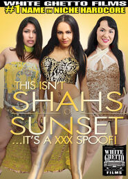 This Isn\'t Shahs Of Sunset It\'s A XXX Spoof