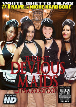 This Isn't Devious Maids It's A XXX Spoof