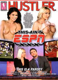 This Ain\'t ESPN XXX