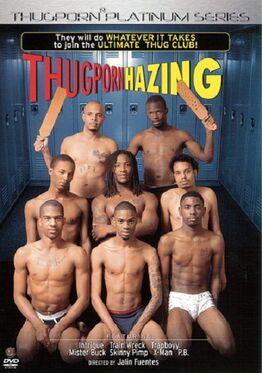 Thug porn hazing
