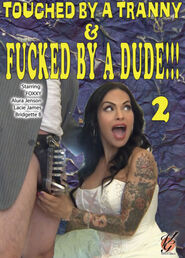 Touched By A Tranny & Fucked By A Dude #2