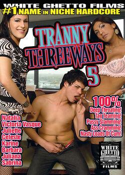 Tranny Threeways #05