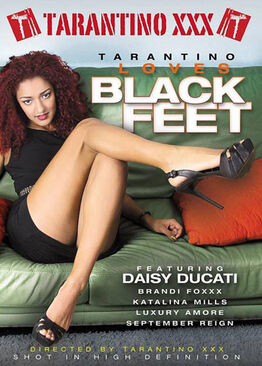 Tarantino Loves Black Feet