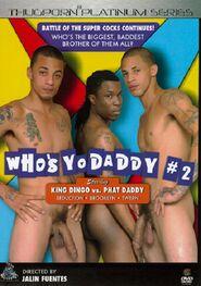 Who's yo daddy #2
