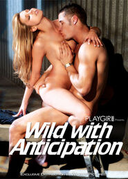 Wild With Anticipation
